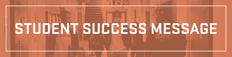 Student Success Message