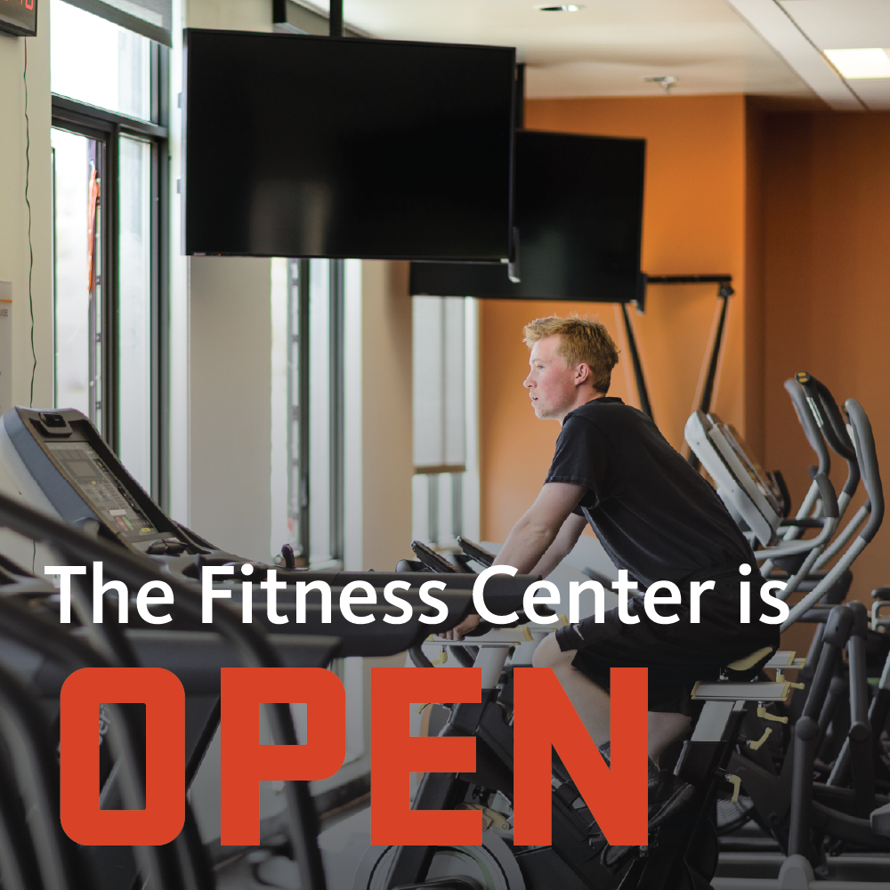 The Fitness Center is Open.