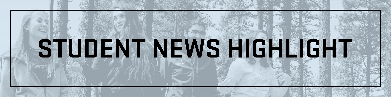 Student News Highlight