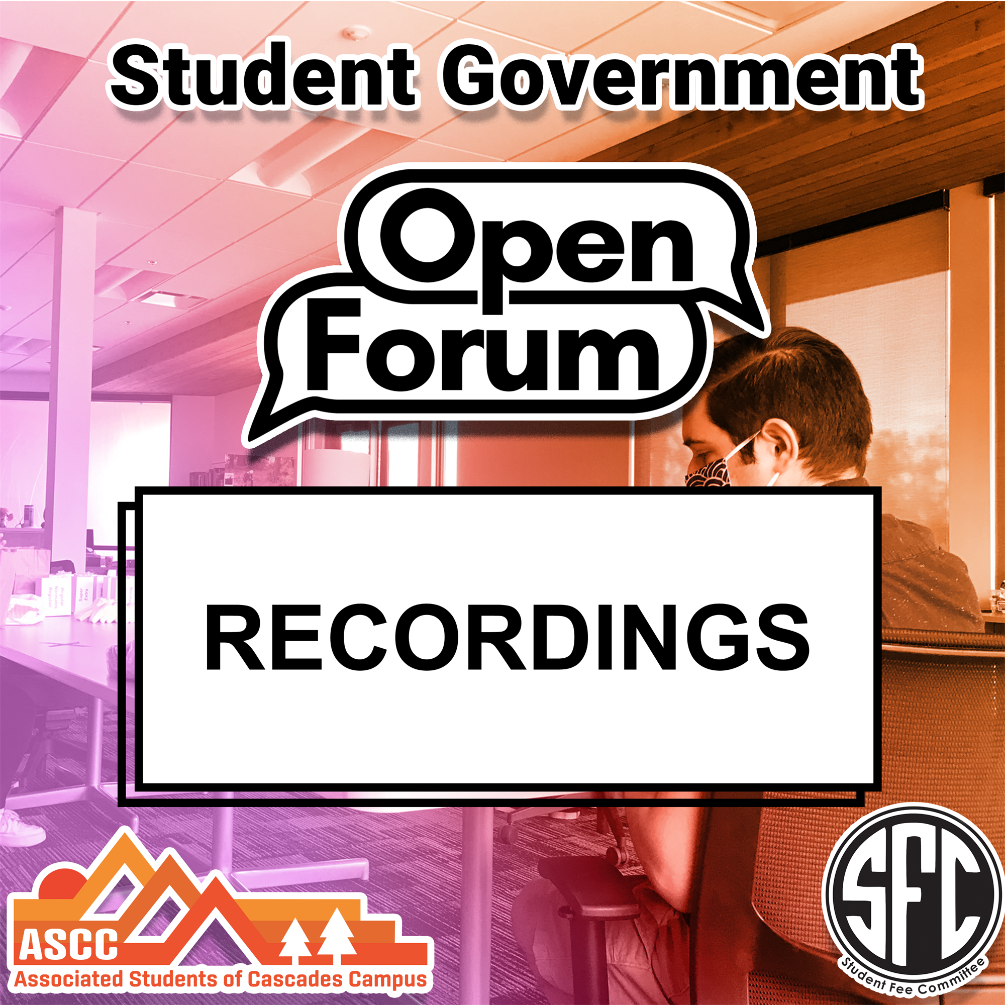 Student Government Open Forum Recordings