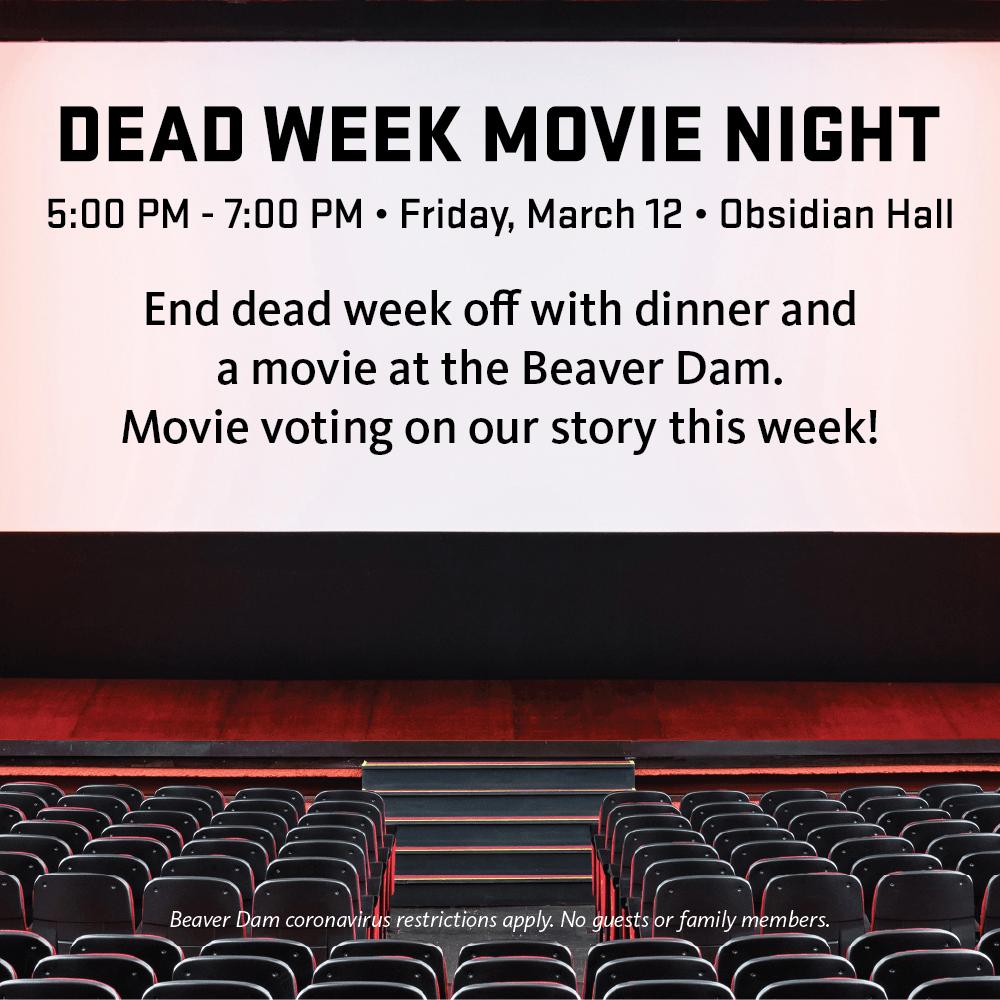 Dead Week Movie Night