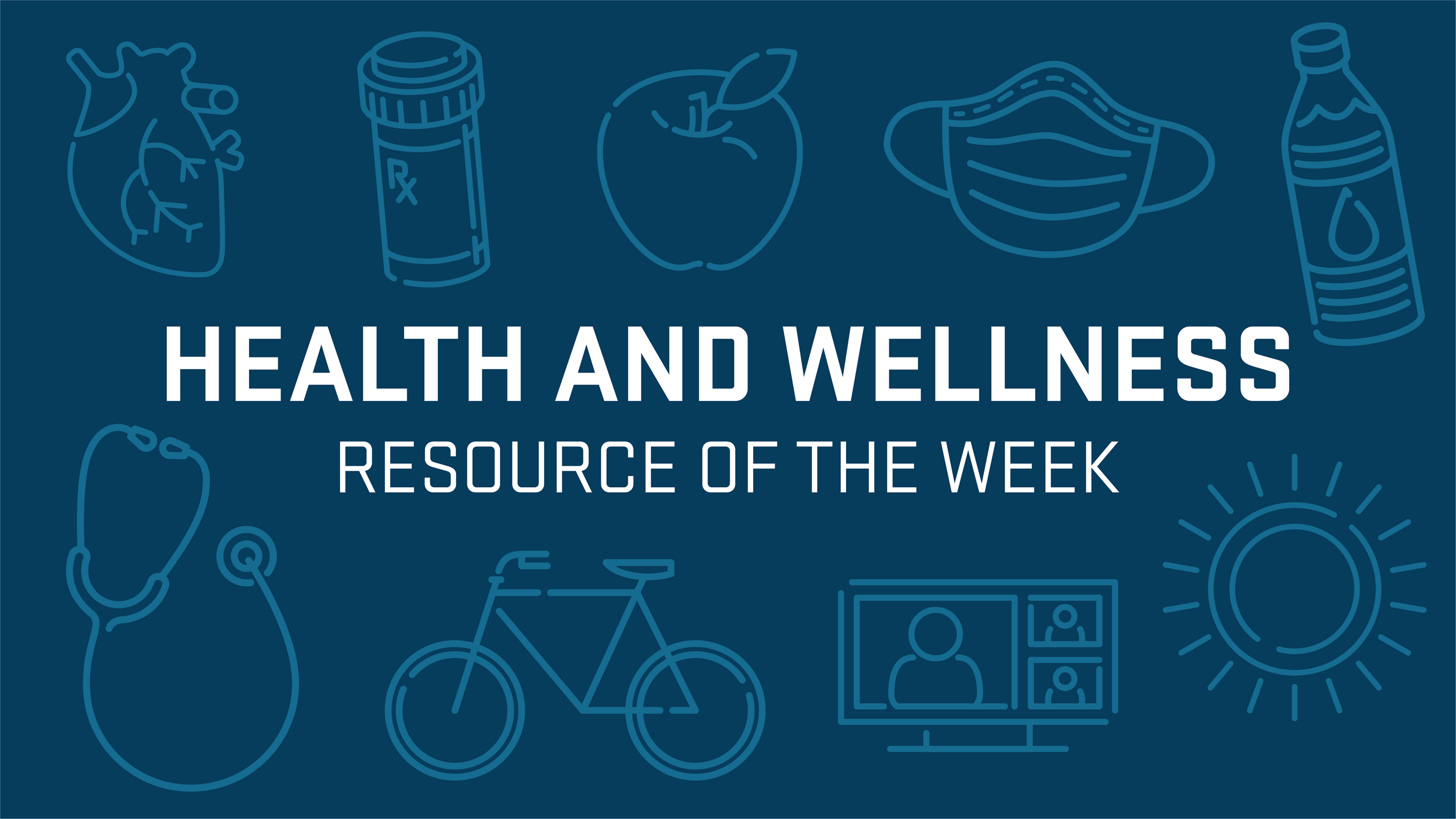 Health and Wellness Resource of the Week