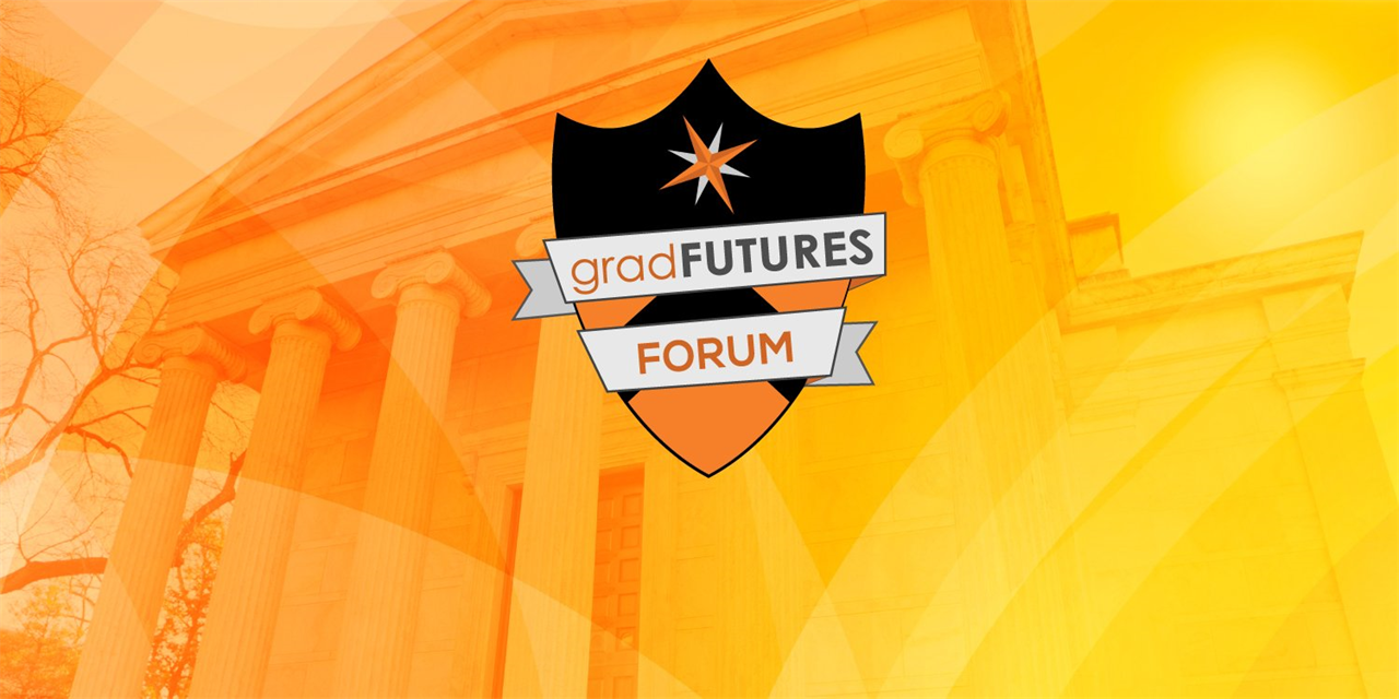 GradFUTURES Forum 2021: Blazing a Path with a PhD: A Fireside Chat with Dr. Anita Sands and Lucy Partman (GS, ART) Event Logo