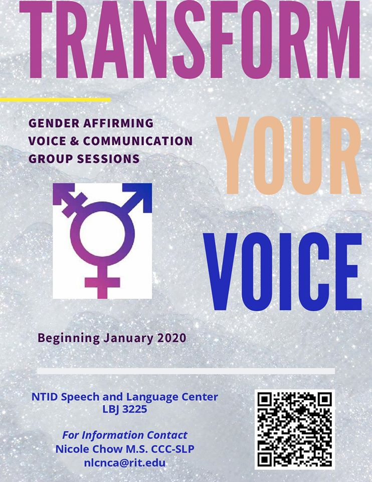 Poster with grey/snowy background. Large text says: TRANSFORM YOUR VOICE. A picture of the trans symbol in a pink, purple, and blue gradient is in the middle left of the poster with text above it saying Gender Affirming Voice & Communication Sessions. Bel