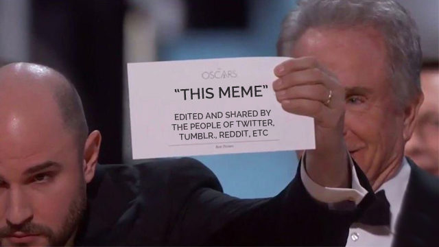 The Moonlight Best Picture meme, which is a man in a tuxedo leaning into a microphone holding up a white card. The card has black text edited on saying: This Meme. Edited and shared by people of twitter, tumblr, reddit, etc.