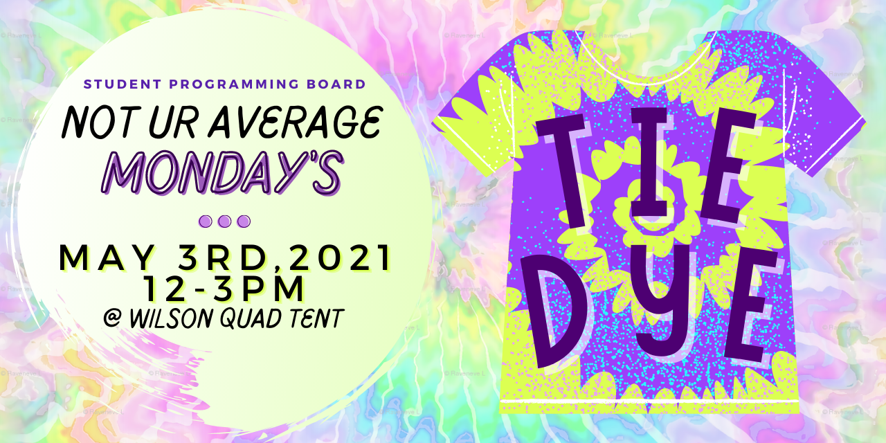 Not UR Average Monday's, Tie Dye Palooza Event Logo