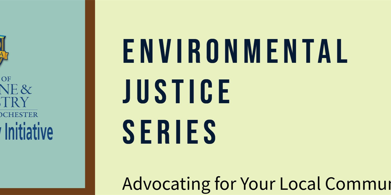 Environmental Justice Series - Advocating for Your Local Communities Event Logo