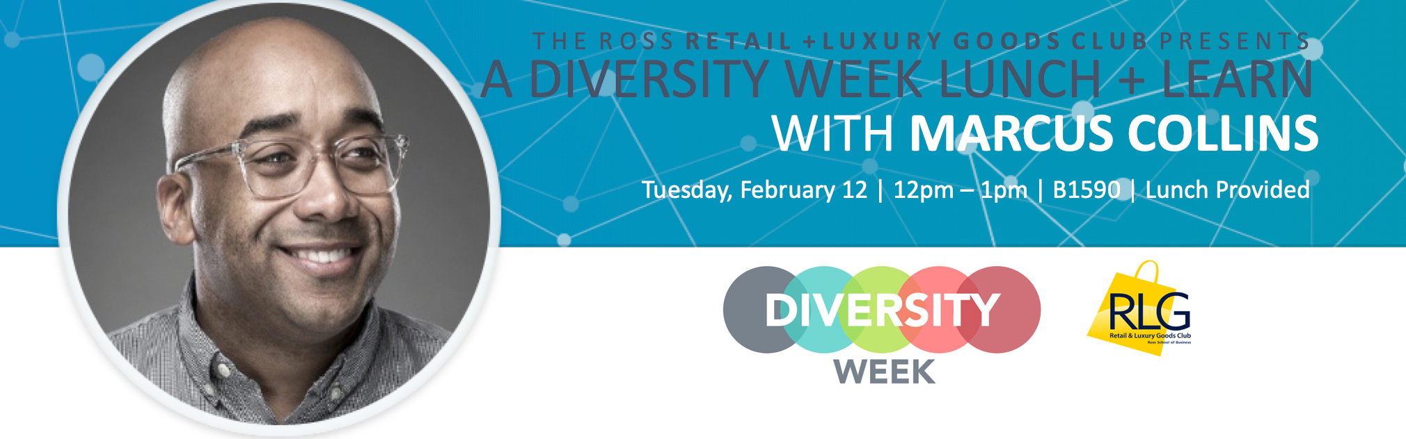 Lunch + Learn: Marcus Collins on Diversity + Culture in RLG Campaigns