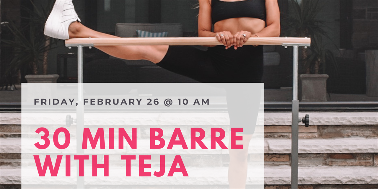 Wellness Week: 30 min Barre with Teja Event Logo