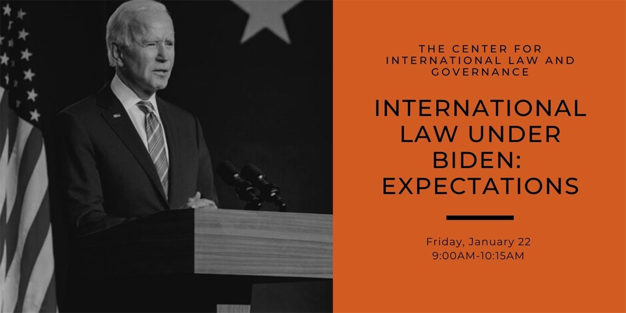 International Law in the Biden Administration: Expectations Event Logo
