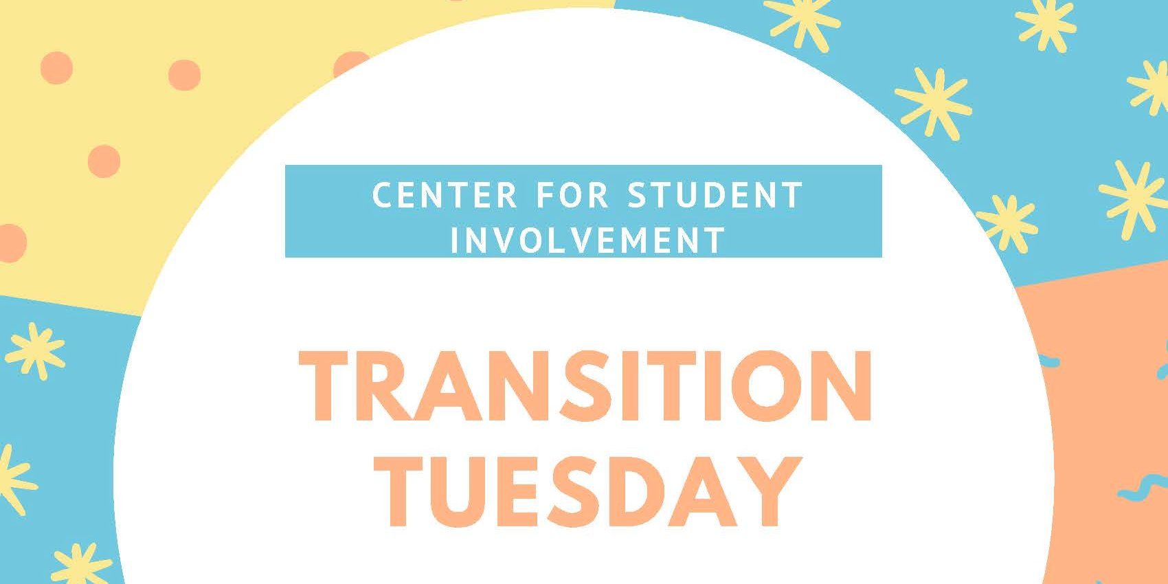 Transition Tuesday