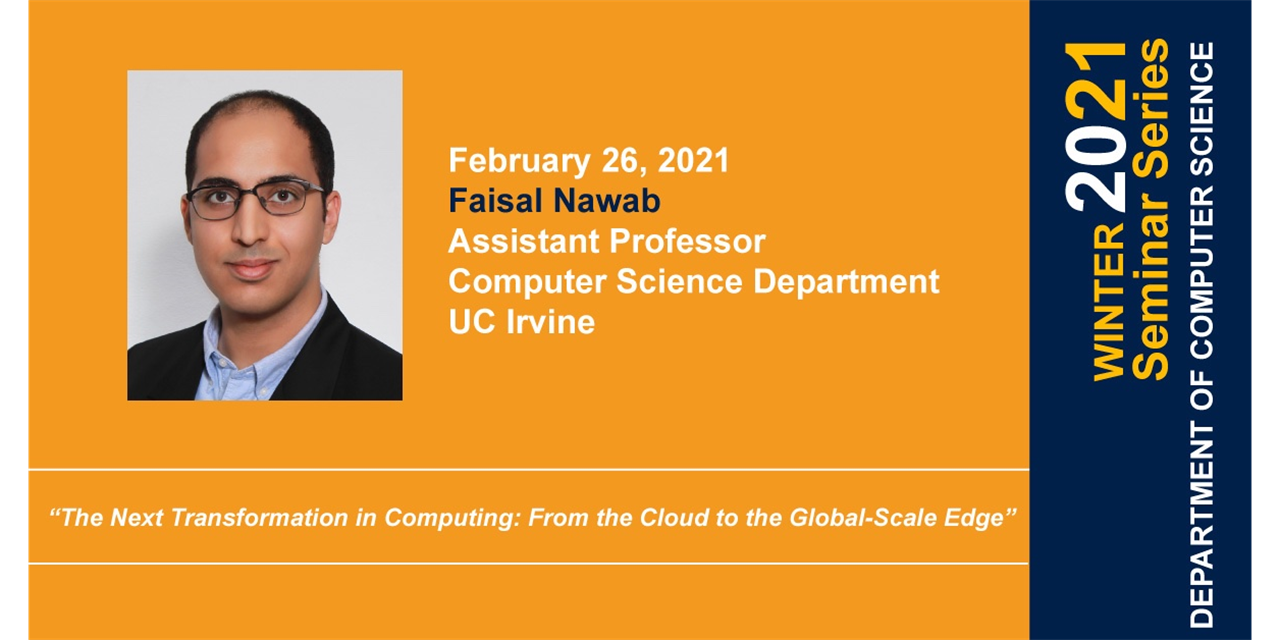 CS Seminar: The Next Transformation in Computing: From the Cloud to the Global-Scale Edge Event Logo