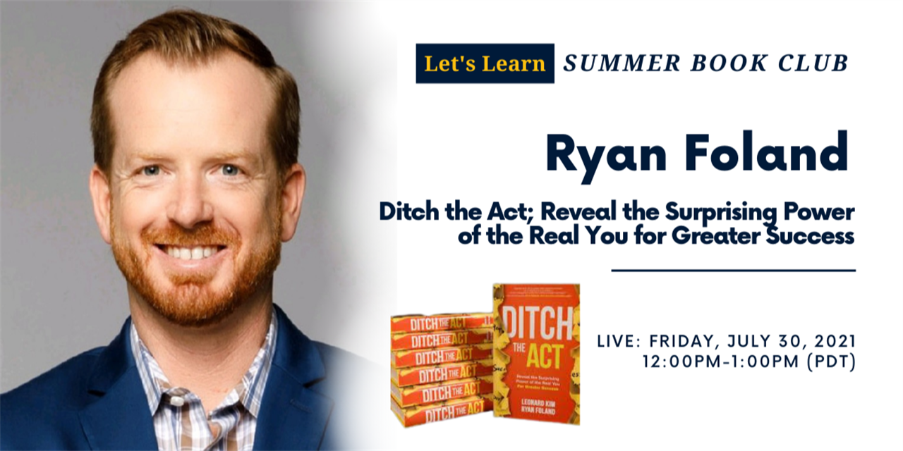 Let's Learn: Summer Book Club - Ryan Foland, Ditch the Act Event Logo