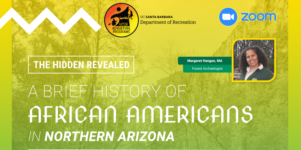 The Hidden Revealed: A Brief History of African Americans in Northern Arizona