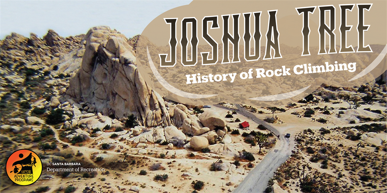 Joshua Tree National Park​​​​​​​: History of Rock Climbing! | Free for Everyone | Wednesday@ Noon  |   Jan 13th Event Logo
