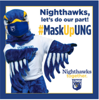 Nighthawks, let's do our part! #MaskUpUNG