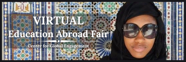 Virtual Education Abroad Fair from the Center for Global Engagement
