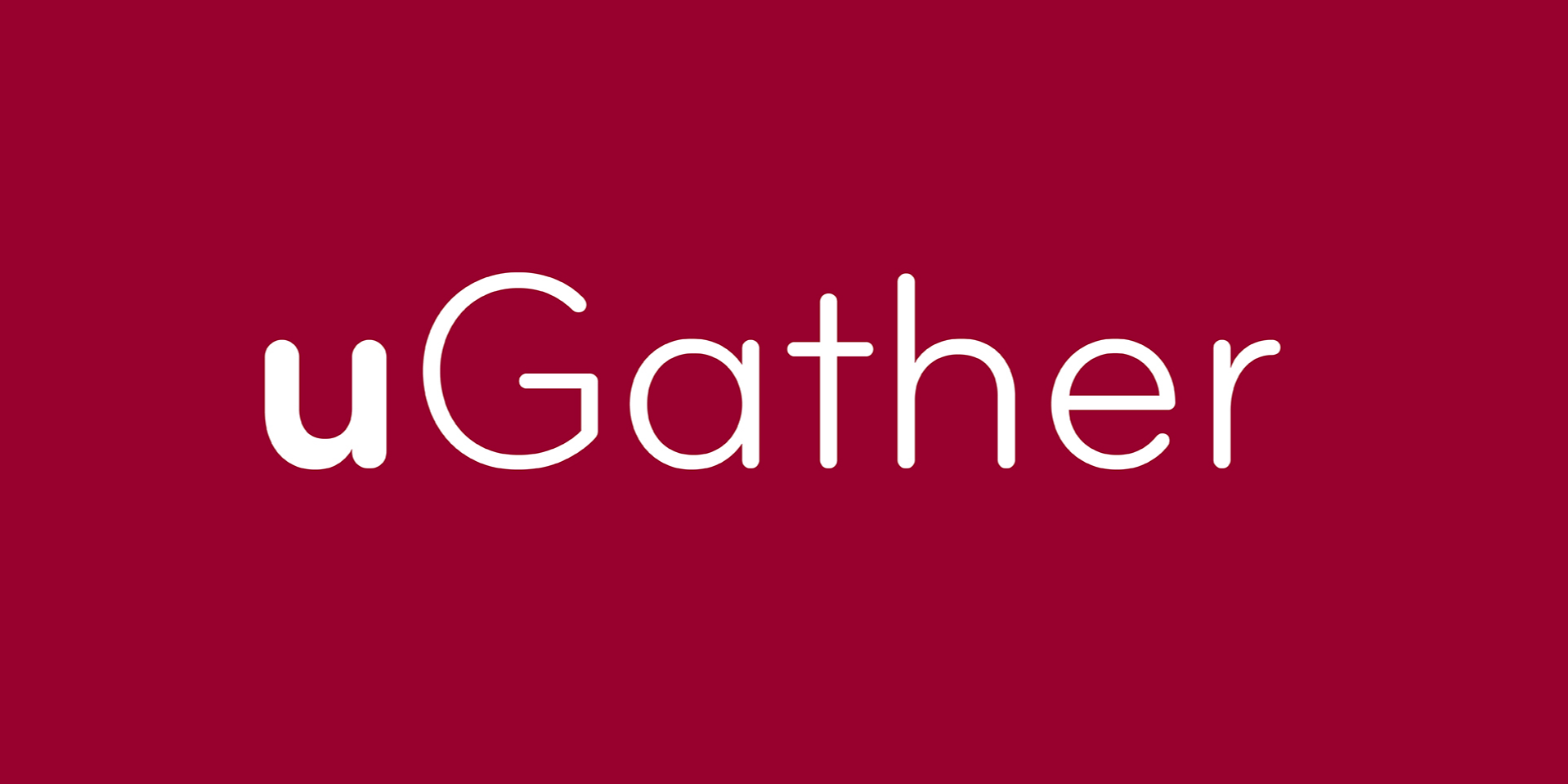 uGather—Campus Dedication