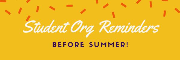 Summer Org Reminders Before Summer