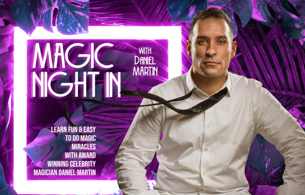 A Magic Night In with Daniel Martin
