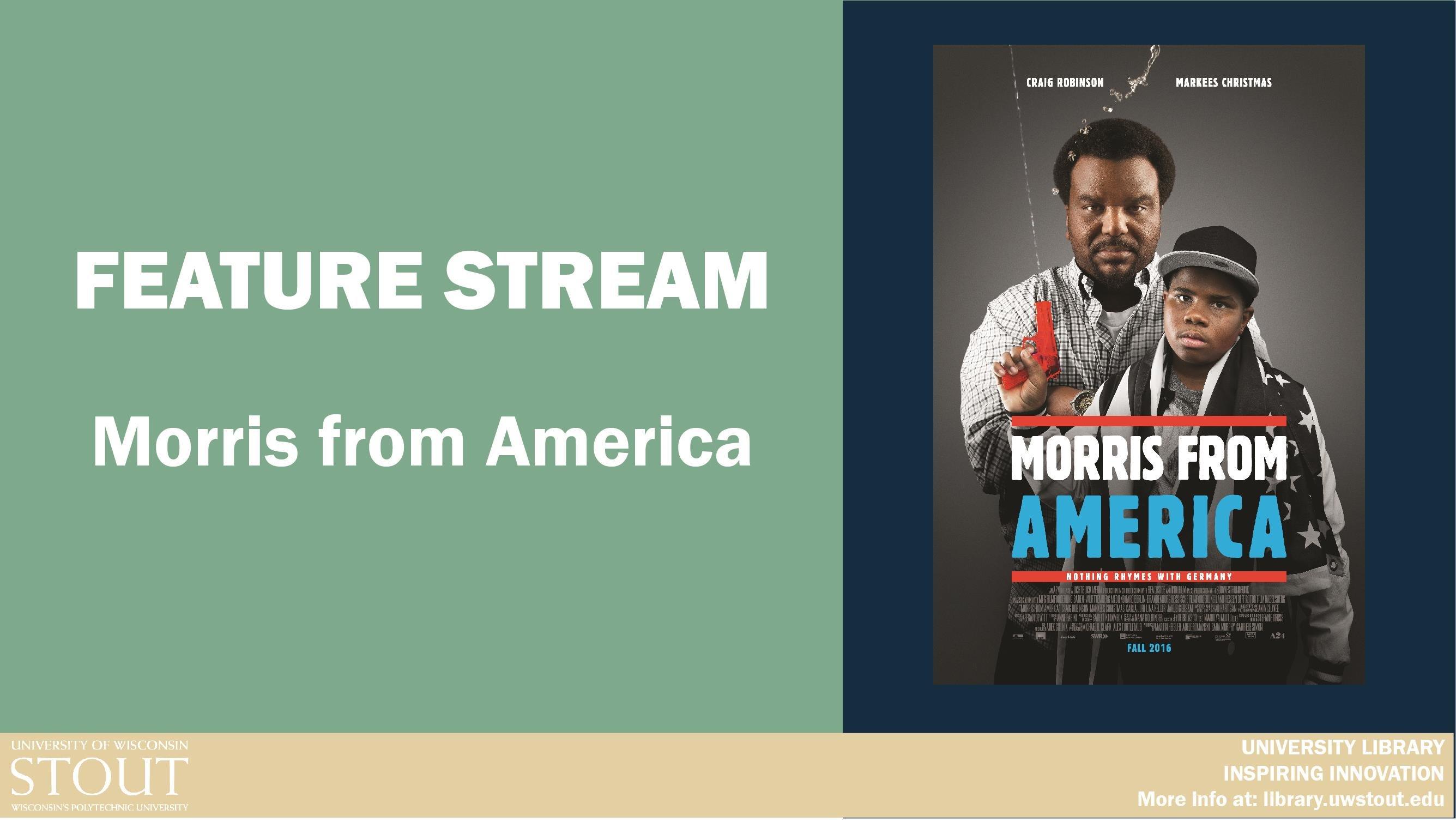 Feature Stream: Morris from America