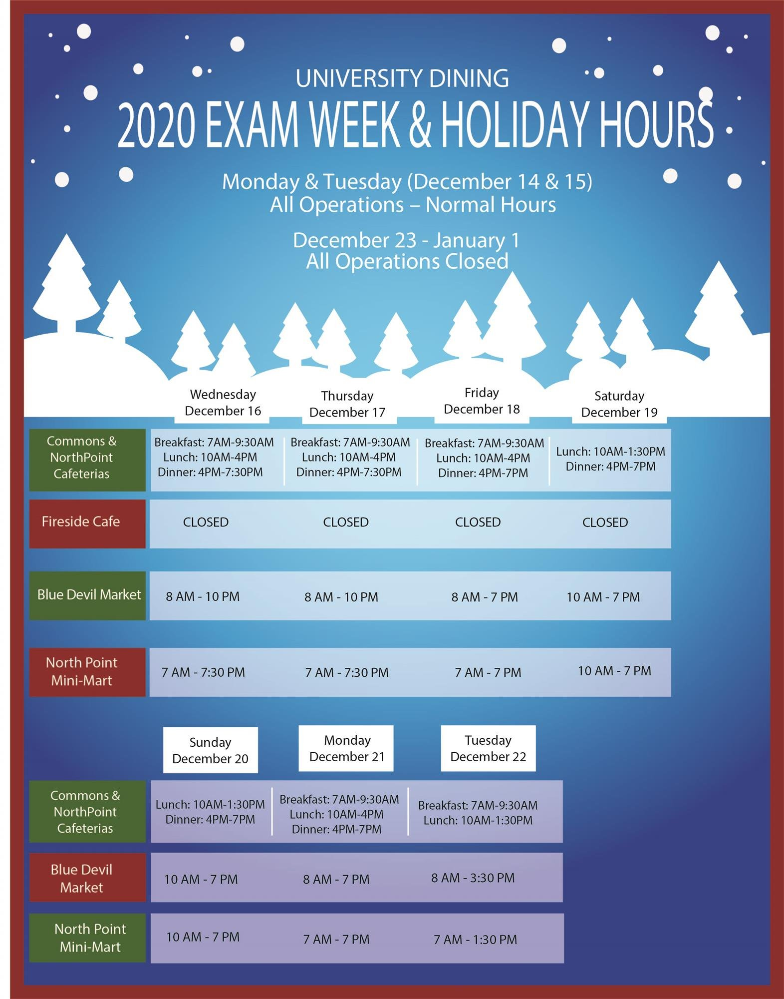 2020 Exam Week & Holiday Hours