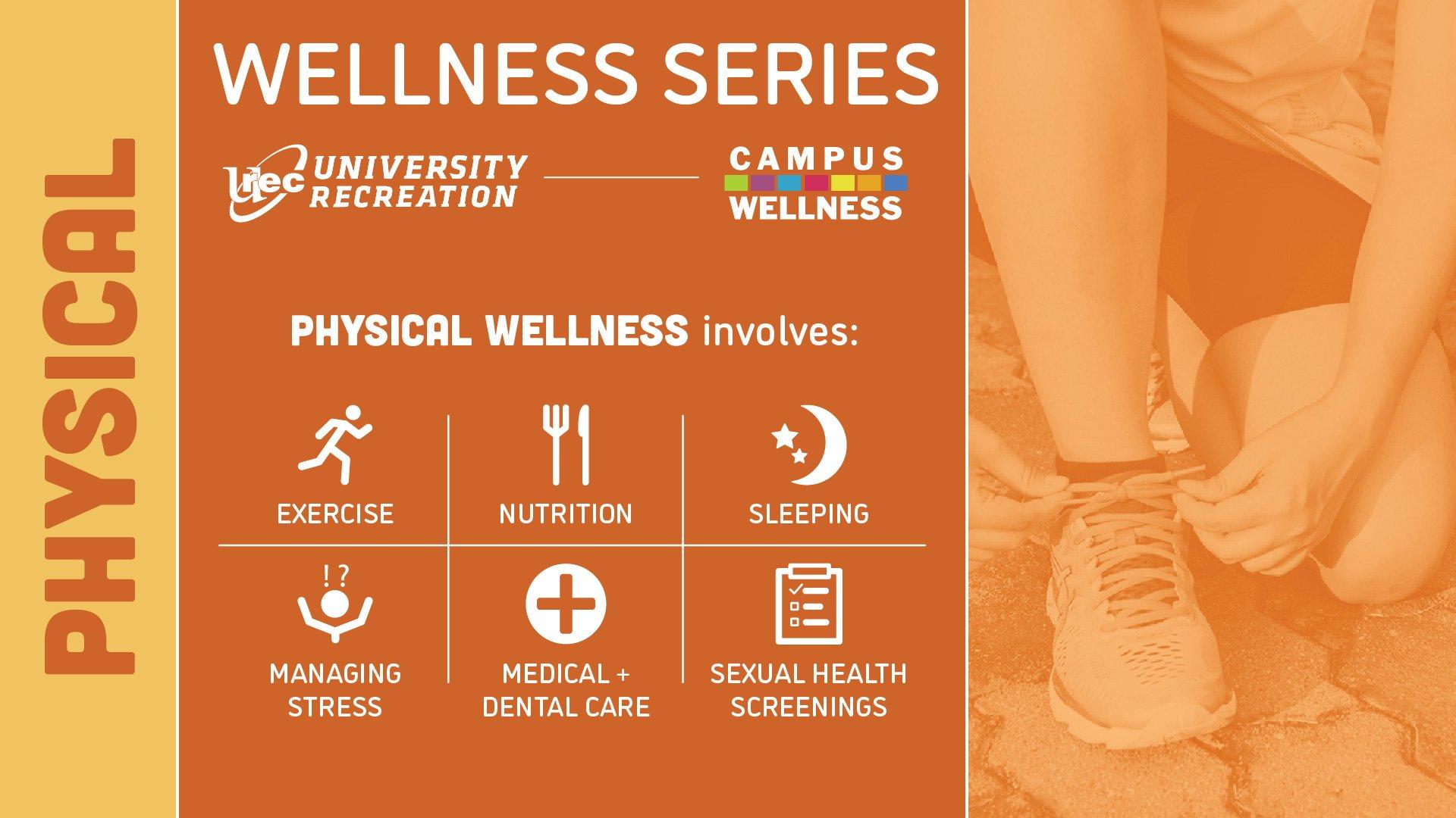 Physcial Wellness Series