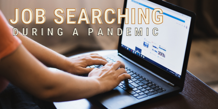 Job Searching During a Pandemic