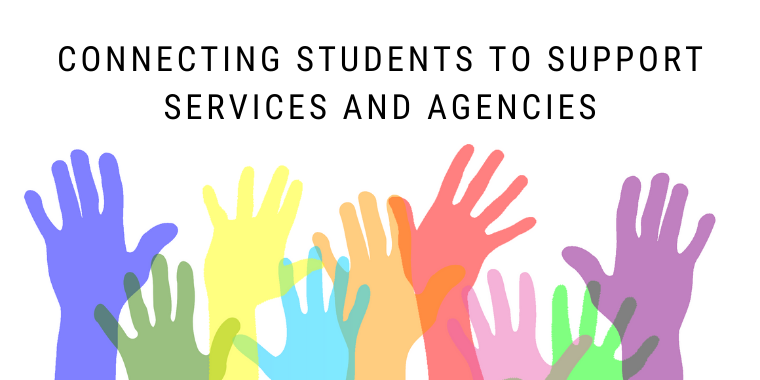 Connecting Students to Support Services and Agencies