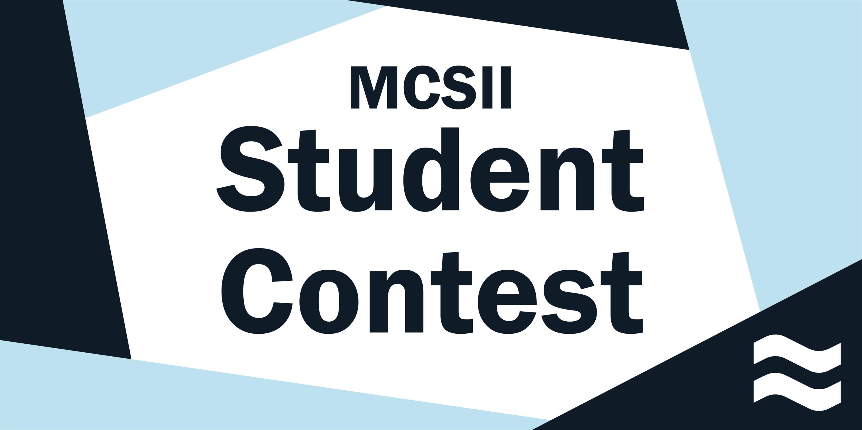 MCSII Student Contest