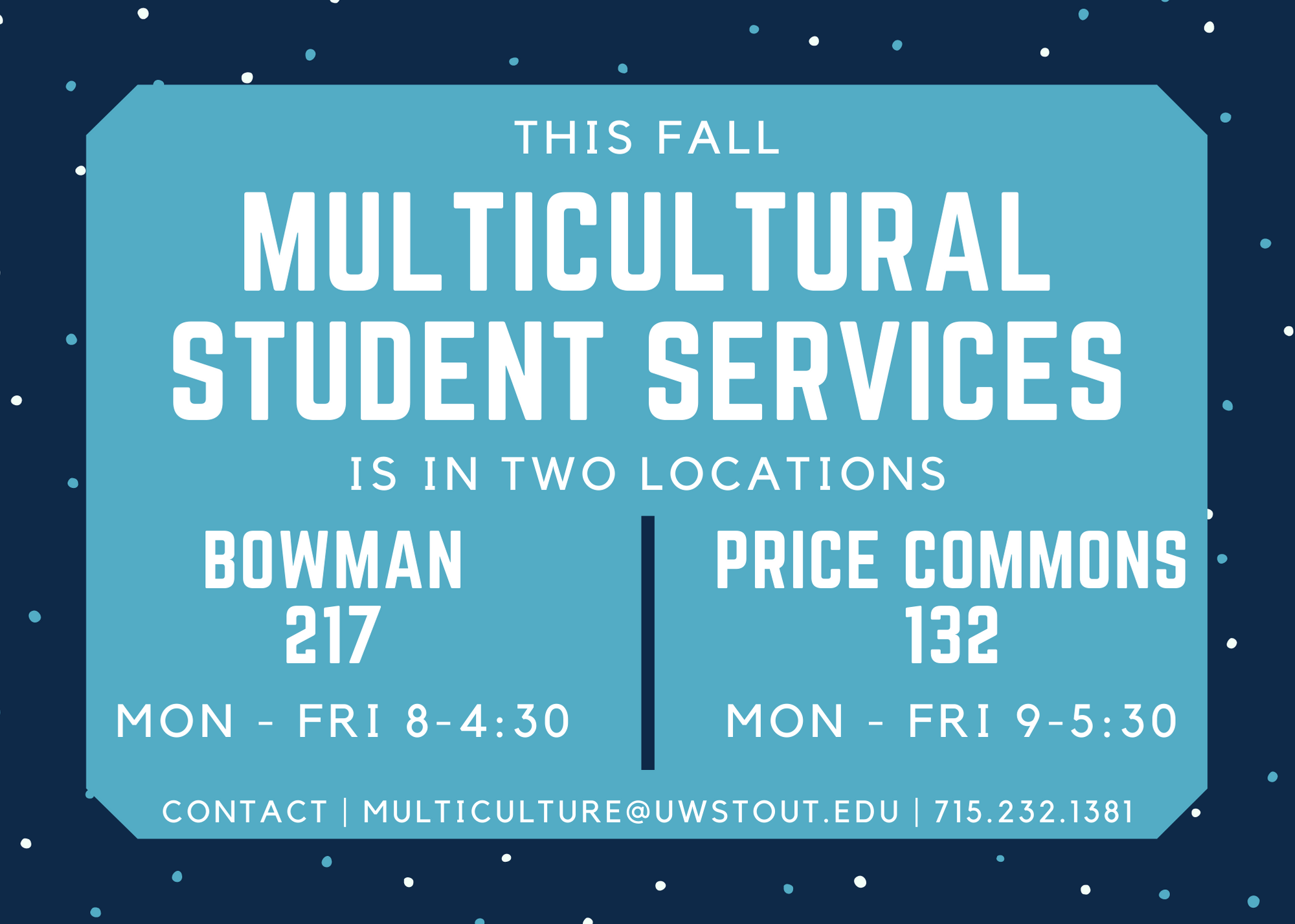 Multicultural Student Services fall hours