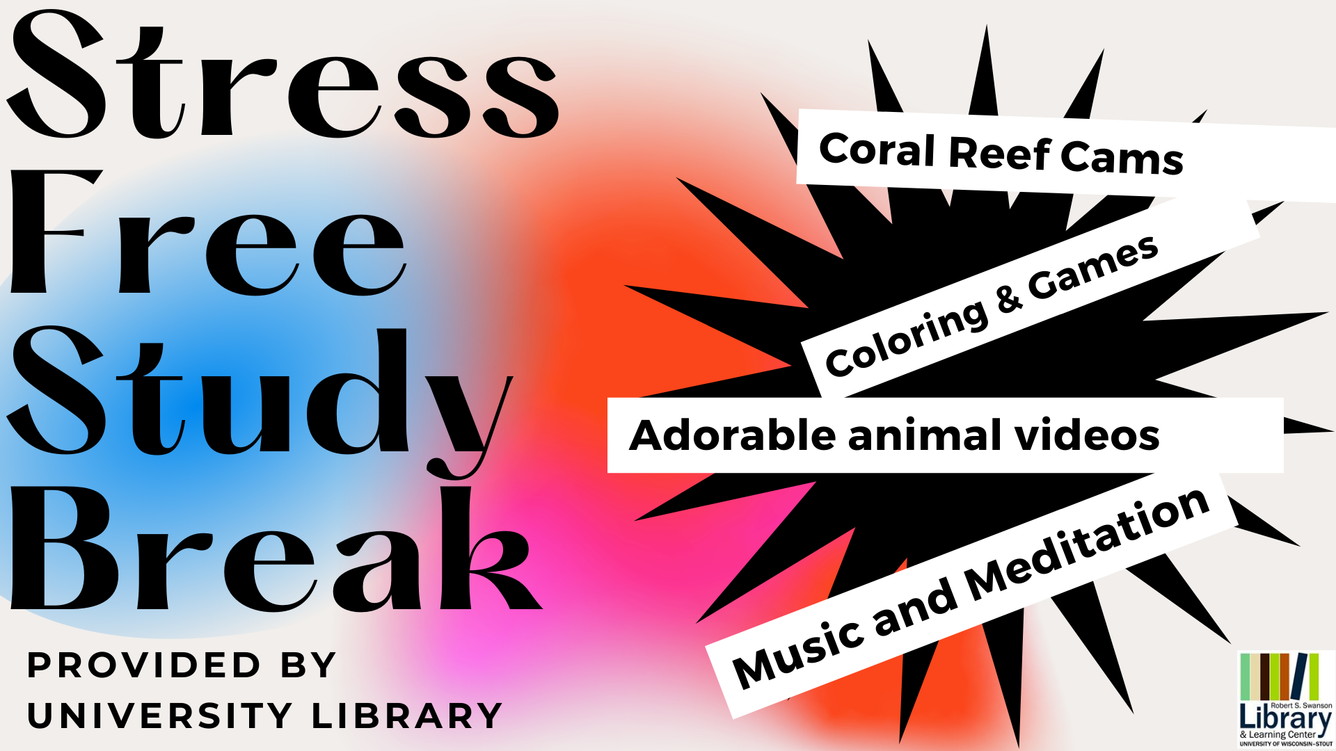Stress Free Study Break