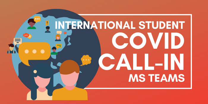 International Student COVID Call-In