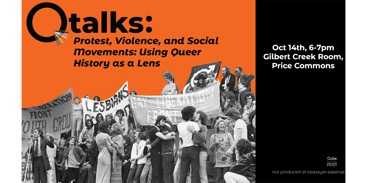Q Talk: Violence, Protest, & Social Movements- Using Queer History as a Lens Event Logo