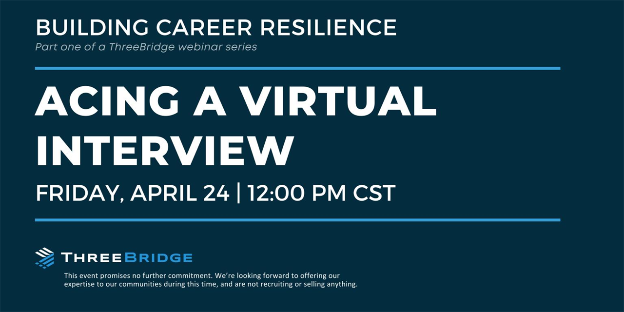 ThreeBridge Solutions, Building Career Resilience webinar series   Part 1 Event Logo