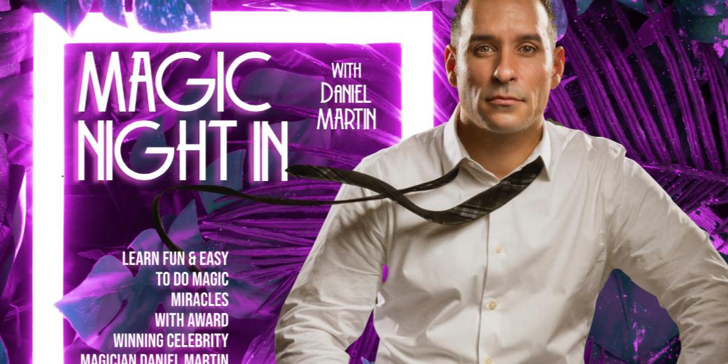 A Magic Night In with Daniel Martin Event Logo