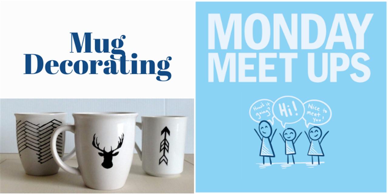 Monday Meet Ups | Mug Decorating Event Logo