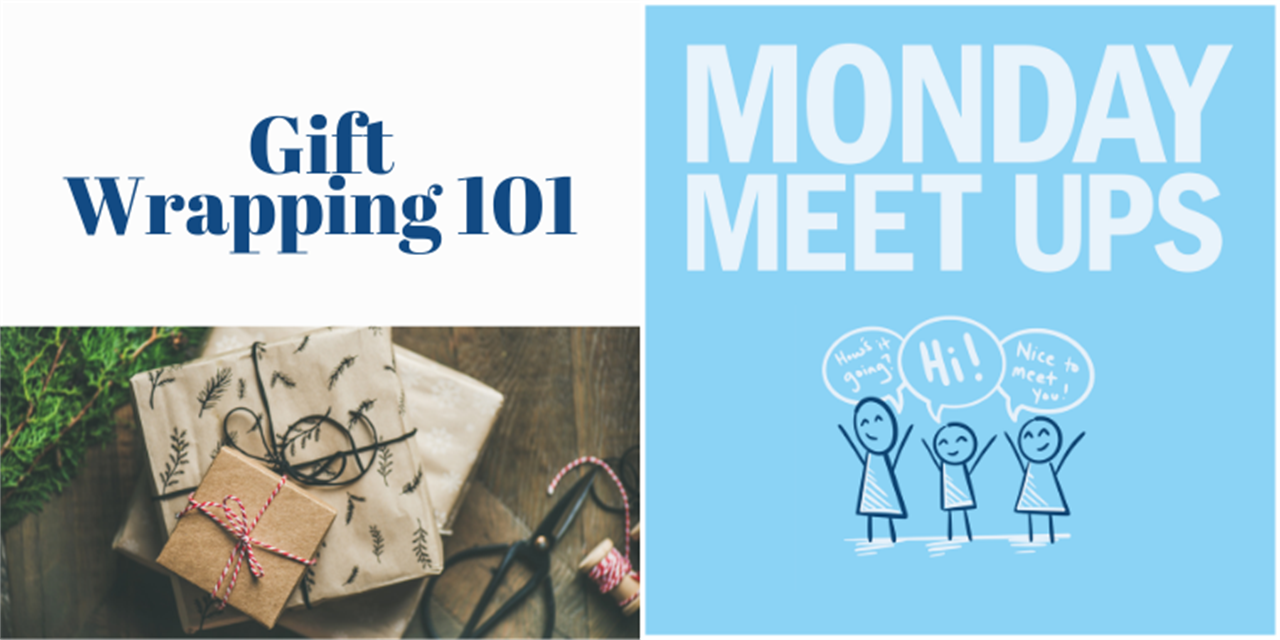 Monday Meet Ups | Gift Wrapping 101 | CANCELLED Event Logo