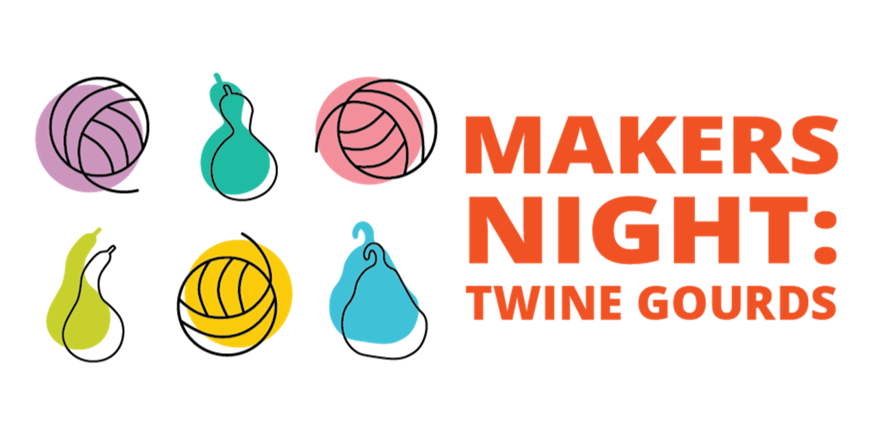 Makers Night | Twine Gourds Event Logo