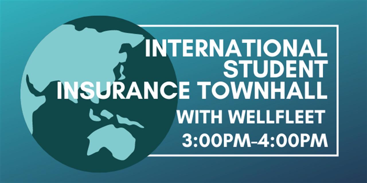 International Student Insurance Town Hall with Wellfleet Event Logo