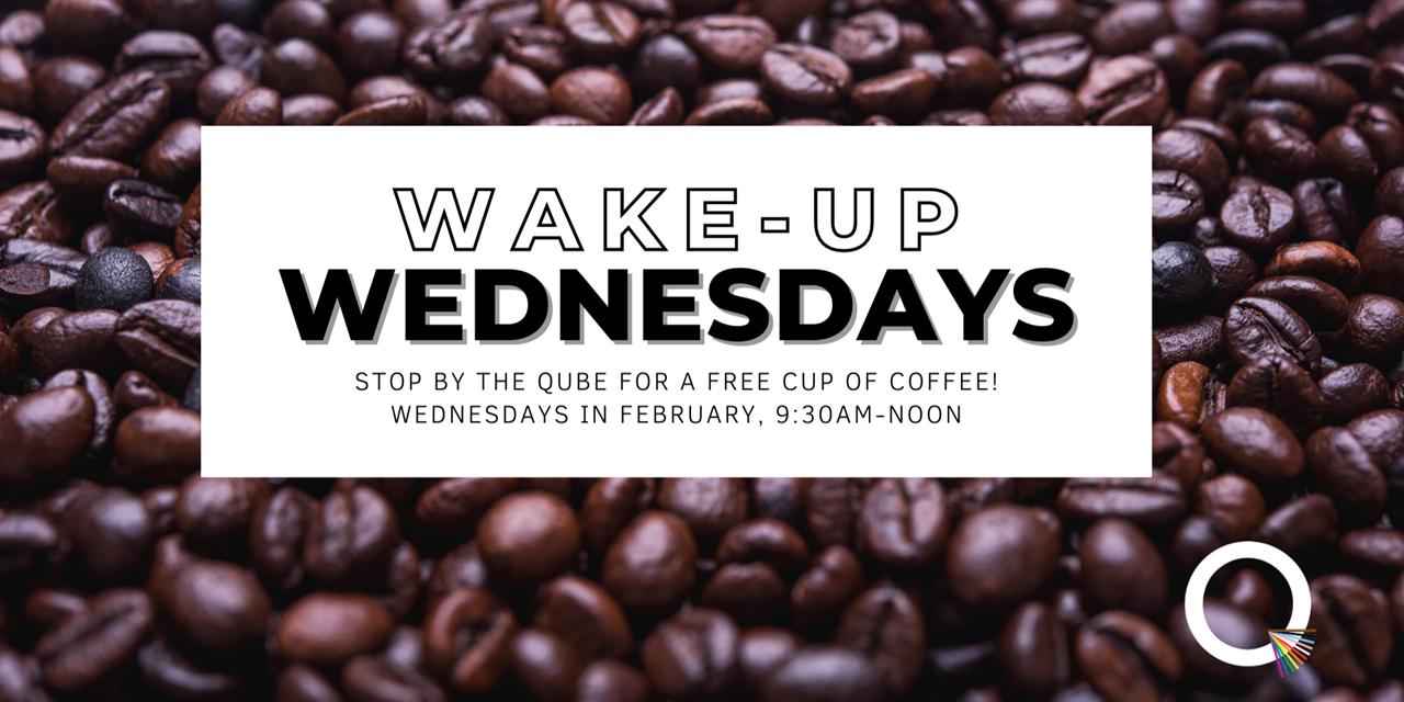 Wake-Up Wednesdays | QUBE Event Logo