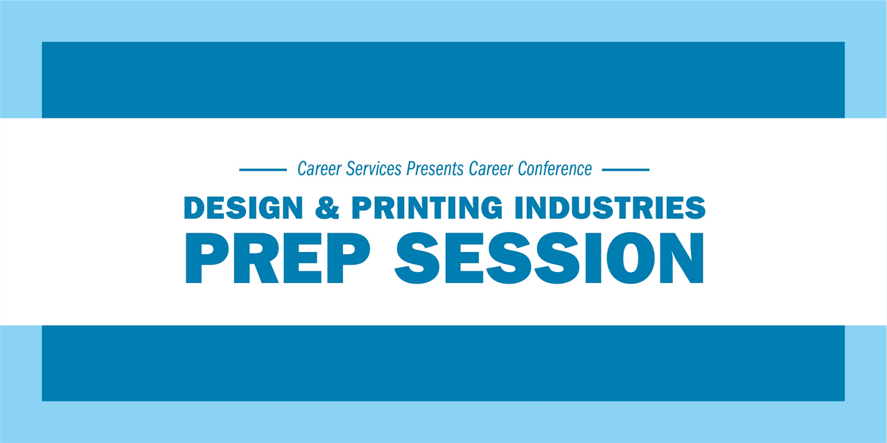 Career Conference Prep for the Printing & Design Industries Event Logo