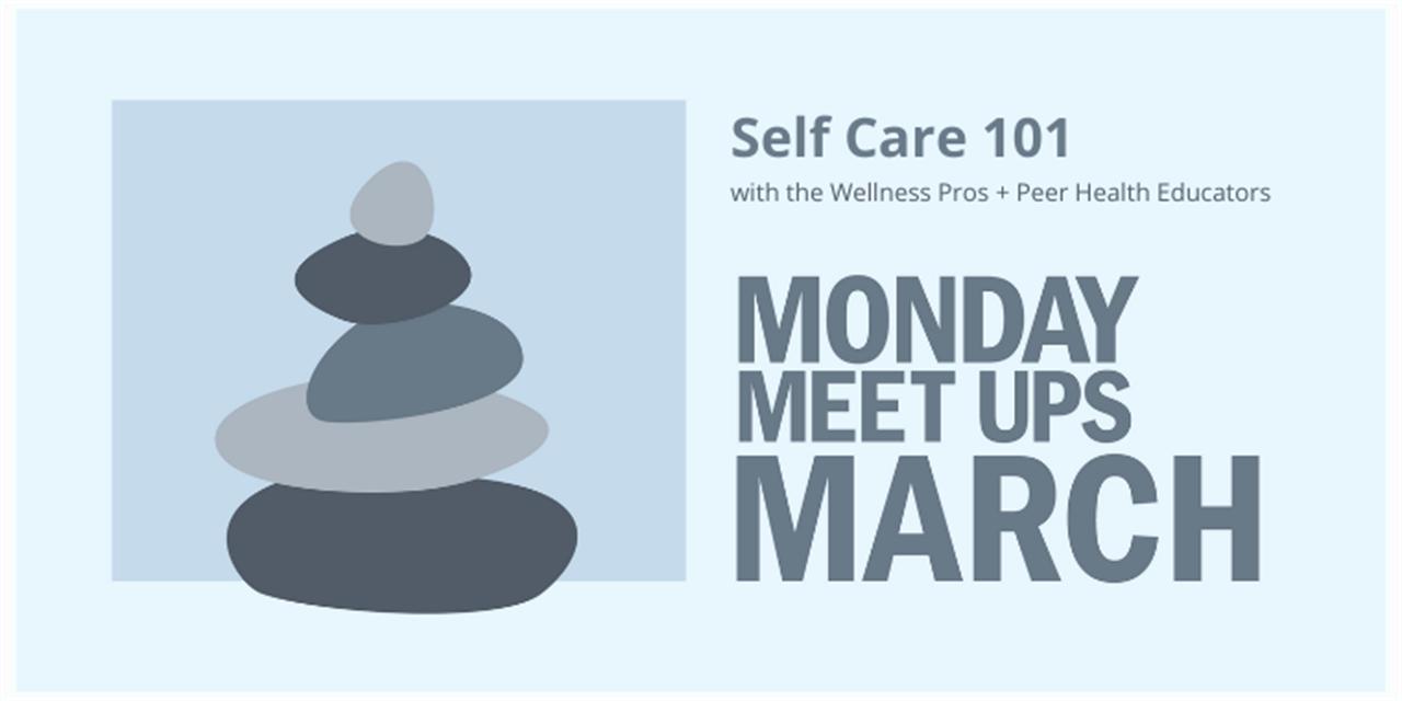 Monday Meet Up   Self Care 101 Event Logo