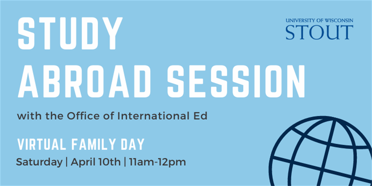 Study Abroad Information Session   UW-Stout Family Day Event Logo