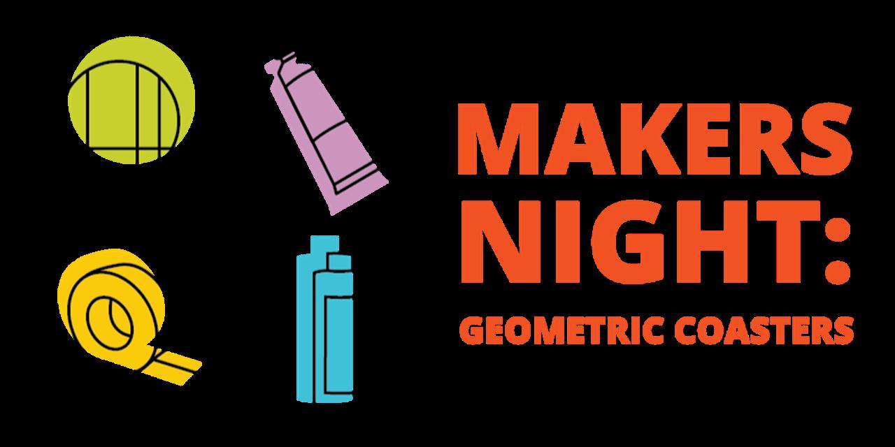 Makers Night | Geometric Coasters Event Logo