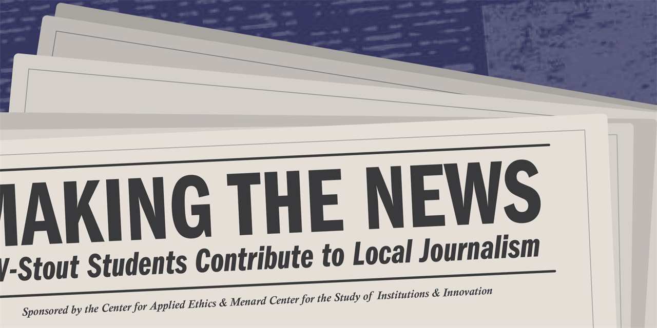 Making the News: UW-Stout Students Contribute to Local Journalism Event Logo