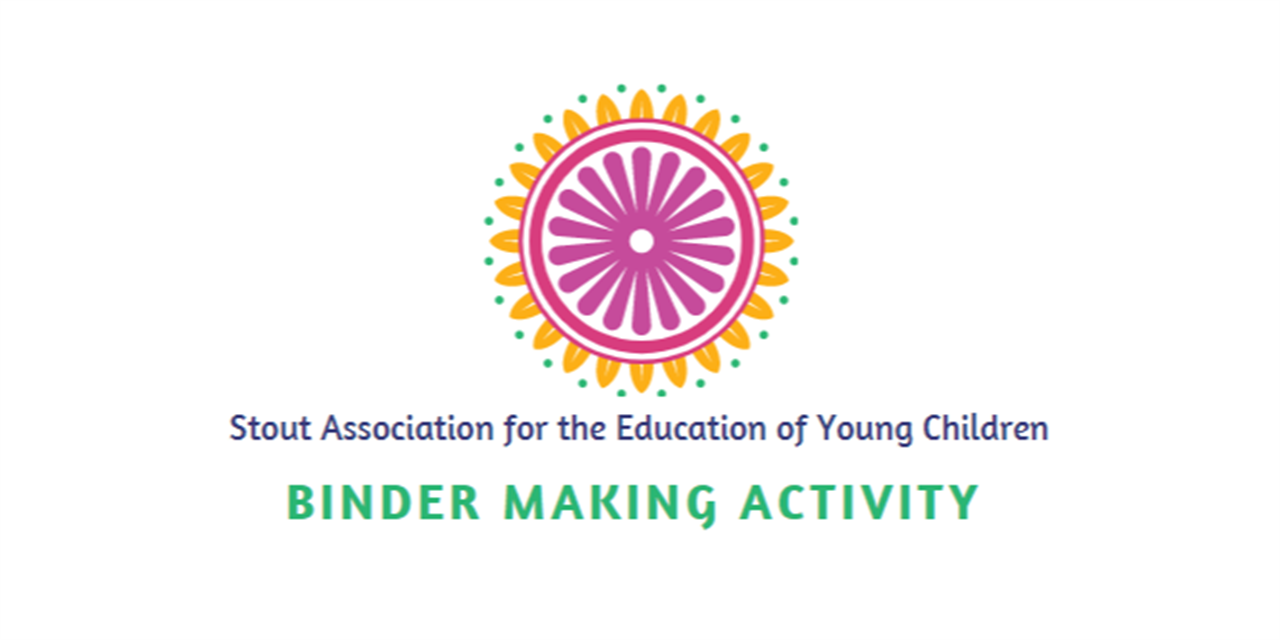 Stout Association for the Education of Young Children - Binder Making Activity Event Logo