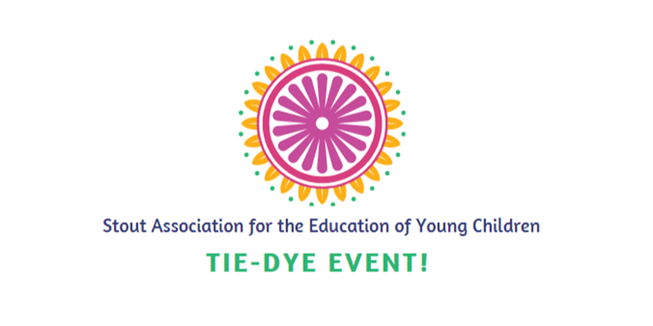 Stout Association for the Education of Young Children (SAEYC) -- Tie Dye Event Event Logo