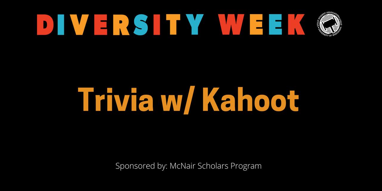 Diversity Week - Trivia w/ Kahoot Event Logo