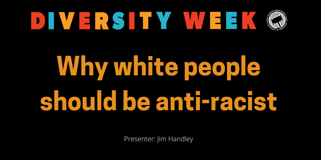 Diversity Week - Why white people should be anti-racist Event Logo